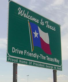 Welcome to Texas sign, I-10 by Martin LaBar (on hiatus), via Flickr