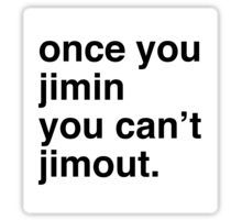 Once you Jimin... Sticker
