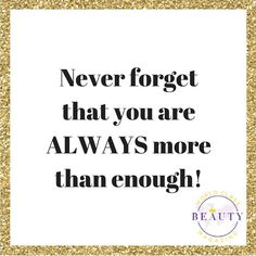 Never forget that you're always enough beautiful! 😍❤️✨ . . . . . #powerwoman #sophisticated #health #beauty #fashion #models  #grinding #fitness #magazine #desire #levelstothis #faith #purpose #passion #motivation #entrepreneur #highfashion #runway #goals #BWorldClass #quoteoftheday #happiness #dedication #onlinemagazine #worldclassbeautymagazine #allnatural