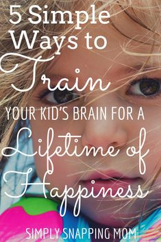 The key to raising happy kids is to hardwire their brains for happiness at a young age. That sometimes means not giving into every cry and complaint NOW so that they are raised with good Parenting Toddlers, Parenting Books, Parenting Teens, Parenting Advice, Raising Boys, Baby Development, Happy Kids, My Children, Teaching Kids