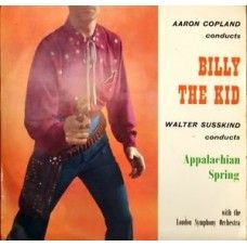 Billy The Kid/Appalachian Spring by Aaron Copland/Walter Susskind/London Symphony Orchestra from World Record Club