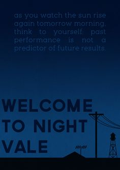 Welcome to Night Vale: As you watch the sun rise again tomorrow morning, think to yourself: past performance is not a predictor of future results. Mostly Void Partially Stars, Night Vale Quotes, Night Vale Presents, Glow Cloud, The Moon Is Beautiful, Meaning Of Life, I Fall In Love, Welcome, At Least