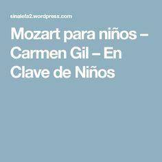 Mozart para niños – Carmen Gil