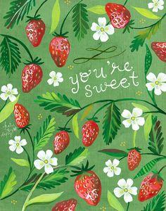 Du bist Süße Erdbeeren Print | Aquarell und Acryl-Malerei | Küche-Wand-Kunst | Katie Daisy | 8 x 10 | 11 x 14