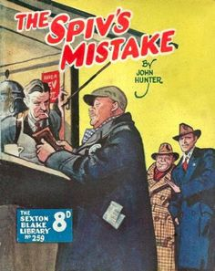 'SUPERB A4 GLOSSY PRINT - 'SEXTON BLAKE LIBRARY - No: 259 - THE SPIV'S MISTAKE' (A4 PRINTS - VINTAGE DETECTIVE COMIC COVERS) by Unknown http://www.amazon.co.uk/dp/B0042YKA4G/ref=cm_sw_r_pi_dp_-PAsvb068NKZC