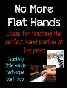 no more flat hands - teaching kids proper hand position at the piano with two simple tricks