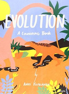 Evolution: A Colouring Book by Annu Kilpelainen http://www.amazon.com/dp/1908714166/ref=cm_sw_r_pi_dp_M9B5ub1GKSSFQ
