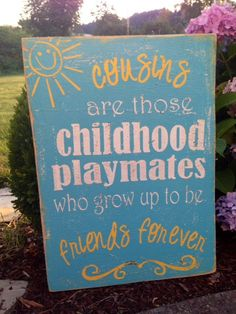 Cousins are FRIENDS FOREVER wood painted sign