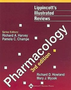 Lippincott's Illustrated Reviews Pharmacology 3rd edition by Mycek and Howland #WorkbookStudyGuide