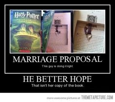 cute...but I definitely would be mad if that was my book haha. Harry Potter Proposal