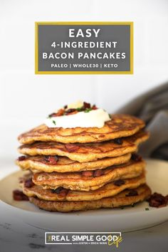 These four ingredient Paleo + keto bacon pancakes have me drooling for breakfast! Rich, savory and filling, you might not want to go back to regular pancakes ever again. Bacon pancakes sound too good to be true, but these fluffy, moist and salty pancakes are a savory Paleo + keto breakfast option! | realsimplegood.com #keto #bacon #pancakes #ketobreakfast