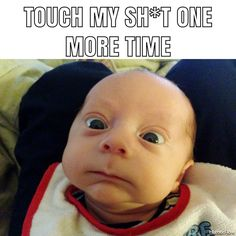 I dare you! 😂 #memes #funny #like #instagood #memesdaily #memesrlife #omg #funnymemes #jokes #comedy #me #instalike #photooftheday #bestoftheday #humorflow #baby #shit #attitude #donttouch #annoying #adorable #cute