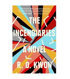 R.O. Kwon The Incendiaries