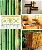 ISSUU - The craft & art of bamboo, revised & updated 30 eco friendly projects to make for home & garden by Kilsek Bamboo House, Bamboo Fence, Dac Diy, Bamboo Crafts, Kitchen Wall Colors, Sustainable Living, Eco Friendly, Garden Design, Arts And Crafts
