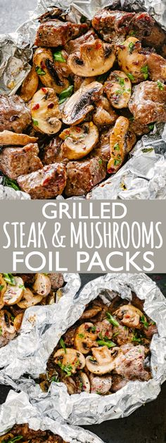 Steak and Mushrooms Foil Packs - Quick and delicious foil-pack dinner loaded with juicy steak bites and tender mushrooms. Steak and Mushrooms Foil Packs are the perfect quick and easy summer meal! and easy dinner recipes Steak and Mushrooms Foil Packs Grilling Recipes, Beef Recipes, Cooking Recipes, Healthy Recipes, Italian Recipes, Healthy Nutrition, Drink Recipes, Recipies, Healthy Eating