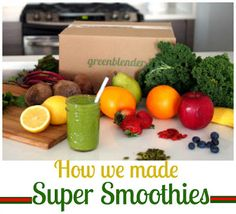 How we made Super Smoothies