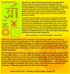 121) The interactions which you create through your wanted causes also have an effect on your outer nature, i.e. on your outer individuality, which you equally primarily create yourselves and which is far from the creational individuality, which is located in the core of your inner nature; and just as you form your individuality and out of this also your character through your thoughts and feelings and your attitude etc.,