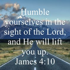Humble Yourself, James 4, Daily Word, Be Humble