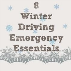 8 Winter Driving Emergency Essentials - Putting all of these together would make an AWESOME Christmas Gift!!!