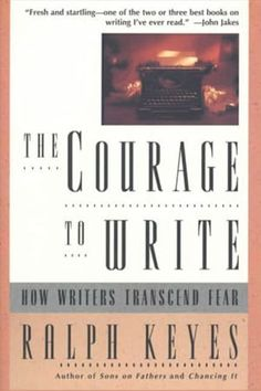 """Read """"The Courage to Write How Writers Transcend Fear"""" by Ralph Keyes available from Rakuten Kobo. The Courage to Write is an invaluable book and essential reading for anyone who wishes to learn how to write well. Books Everyone Should Read, Best Books To Read, Books To Buy, Good Books, My Books, Teen Books, Book Challenge, Reading Challenge, Reading Lists"""