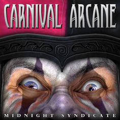 Midnight Syndicate Carnival Arcane - The most anticipated release in Midnight Syndicate's 14 year history, 2011's Carnival Arcane draws listeners into the mysterious world of a Victorian-era traveling carnival with a sinister past. A haunting dark carnival-themed Halloween music CD with a decidedly Syndicate twist, this CD will have you thinking twice before your next carousel ride.
