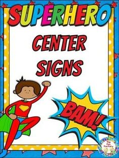 Center Signs - Superhero  To complete your superhero themed room decorations this center labeling set includes signs for 22 center signs, 22 matching center management chart cards and 22 student assignment cards.