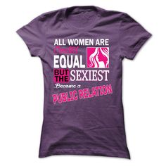 The Sexiest Become A Public Relation T Shirt