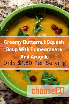Our creamy butternut squash soup with pomegranate and arugula hits the spot for warm comfort food that is good for you and budget friendly! Frugal Recipes, Frugal Meals, Budget Meals, Whole Food Recipes, Great Recipes, Pomegranate Seeds, Butternut Squash Soup, Freezer Cooking, Arugula