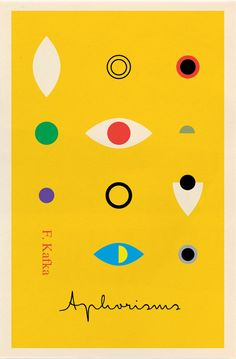 Title: Aphorisms  Author: Franz Kafka  Designer: Peter Mendelsund