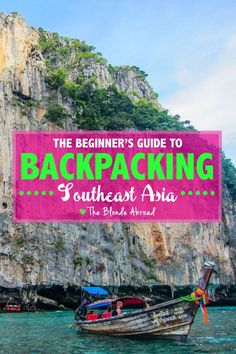 Beginner's Guide to Backpacking Southeast Asia