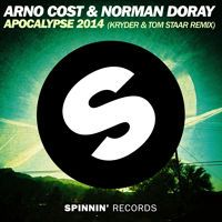 Arno Cost & Norman Doray - Apocalypse 2014 (Kryder & Tom Staar Remix) by Spinnin' Records on SoundCloud