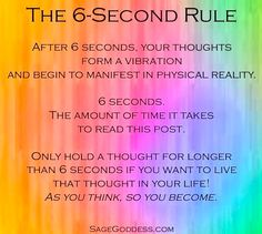 As you think, so you become.