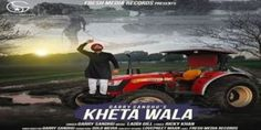 Kheta Wala Lyrics – Garry Sandhu |  Punjabi Song