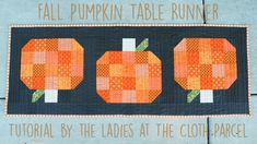 Make This: Fall Pumpkin Table Runner Tutorial. ~ could make easy version by cutting only the shapes for the pumpkins (with dark brown stem on a lighter brown background) & use fusible webbing to iron them on.Fall is finally here and the weather is teasing Table Runner And Placemats, Burlap Table Runners, Quilted Table Runners, Small Quilt Projects, Quilting Projects, Sewing Projects, Quilting Ideas, Modern Quilting, Fall Projects