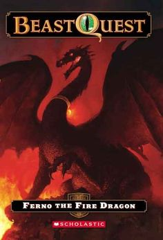Ferno: The Fire Dragon. Series: Beast Quest. Genre: Fantasy/ adventure. Thin books, large print.