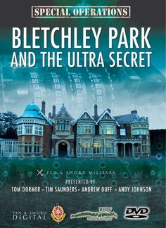 Pen and Sword Books: Special Operations: Bletchley Park and the Ultra Secret - DVD Ciphers And Codes, Enigma Machine, Primary And Secondary Sources, Amazon Dvd, Bletchley Park, Alan Turing, Local History, Special Forces, Military History