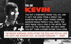 """I'm Kevin from the """"Sin City"""" series because I have a cool demeanor and yada yada yada. I will accept that these days I rarely lose my temper."""