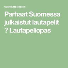 Parhaat Suomessa julkaistut lautapelit > Lautapeliopas