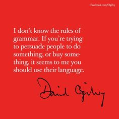 David Ogilvy on advertising Advertising Quotes, Marketing Quotes, Email Marketing, Digital Marketing, Social Media Quotes, Grammar Rules, Great Ads, Brand Story