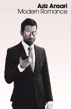 Currently reading! Aziz Ansari Gives Love Advice - Aziz Ansari 'Modern Romance'