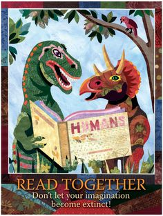 """""""Read Together: Don't let your imagination become extinct."""" Poster from Syracuse Cultural Workers"""