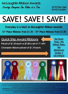Everyday is a SALE at McLaughlin Ribbon Awards on award ribbons, rosettes, neck sashes, flat ribbon and promotional products.
