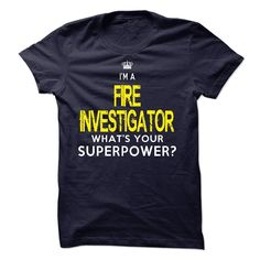 """I am ༼ ộ_ộ ༽ a FIRE INVESTIGATOR""""I am a FIRE INVESTIGATOR, what is your superpower ?"""" shirt is MUST have. Show it off proudly with this tee! I am a FIRE INVESTIGATOR T-shirt"""