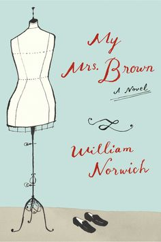 My Mrs. Brown by William Norwich