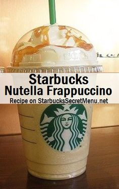Starbucks Secret Menu: Nutella Frappuccino : If you ever get this for me you will be my best friend and I will love you forever and ever! I mean who doesn't love Nutella! Starbucks Frappuccino, Starbucks Hacks, Secret Starbucks Drinks, Starbucks Secret Menu Drinks, Starbucks Recipes, Coffee Recipes, Copo Starbucks, Healthy Starbucks, Smoothie Proteine