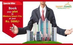 Special Offer :- Book your plot in #Dholera Smart City @ Just Rs. 5000 & Buy 1 Plot & Get 1 Plot FREE!!!http://bit.ly/1R8AaX2