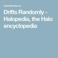 Drifts Randomly - Halopedia, the Halo encyclopedia
