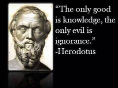 Herodotus, Father of History: Ancient Times Greek Quotes, Wise Quotes, Quotable Quotes, Inspirational Quotes, Socrates Quotes, Aristotle Quotes, Meaningful Quotes, Qoutes, Motivational