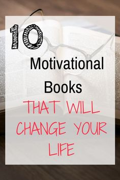 If you are looking for great motivational books to read, this list has 10 you will love!   #Motivationalbooks  #howtogetmotivated #inspiration