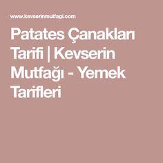 Patates Çanakları Tarifi   Kevserin Mutfağı - Yemek Tarifleri